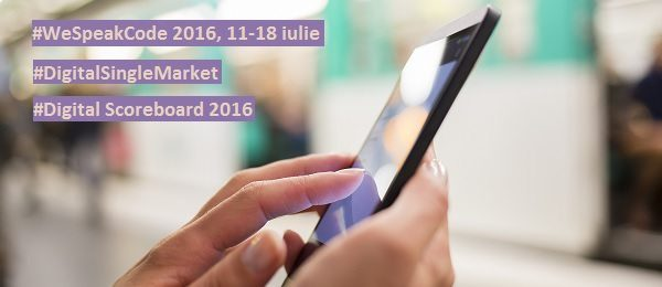 Noutăți în Piața Unică Digitală | Școala de vară de programare #WeSpeakCode 2016, ediția a 2-a