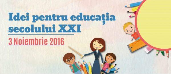 Idei pentru educația secolului XXI – Context local | Context european