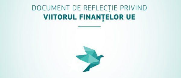 Viitorul finanțelor UE: implicații bugetare ale celor cinci scenarii și propuneri de simplificare a accesului la fondurile UE
